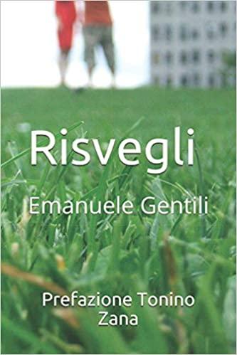 Risvegli Emanuele Gentili